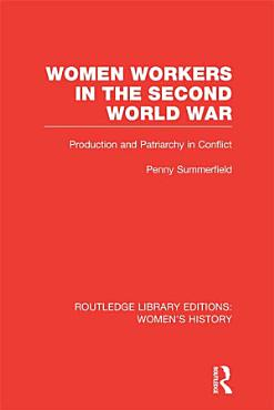 Women Workers in the Second World War PDF