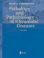 Pathology and Pathobiology of Rheumatic Diseases