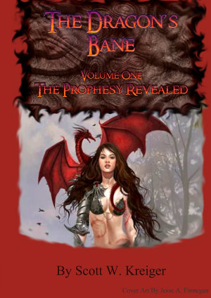 The Dragon s Bane   Volume One   The Prophesy Revealed PDF