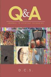 Q & A: Journal to Everyday Scenarios