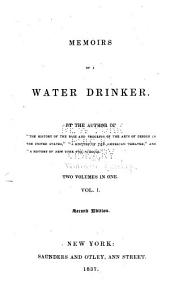 Memoirs of a Water Drinker: Volumes 1-2