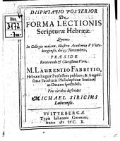 Disp. posterior de forma lectionis scripturae Hebraeae