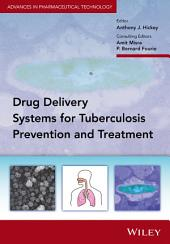 Delivery Systems for Tuberculosis Prevention and Treatment