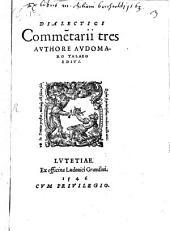 Commentarii dialectici tres