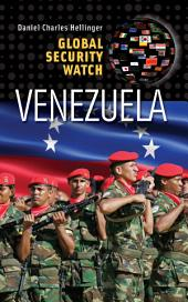 Global Security Watch—Venezuela