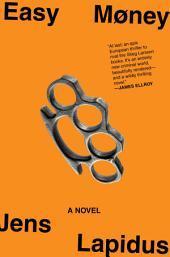 Easy Money: A Novel