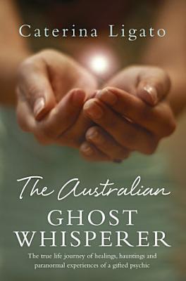 The Australian Ghost Whisperer PDF