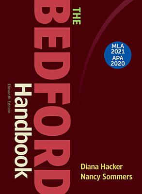 The Bedford Handbook with 2020 APA and 2021 MLA Updates