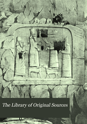 The Library of Original Sources: Ideas that Have Influenced Civilization, in the Original Documents, Volume 1