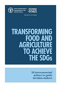 Transforming Food and Agriculture to Achieve the SDGs PDF