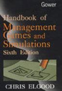 Handbook of Management Games and Simulations PDF