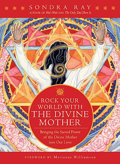 Rock Your World with the Divine Mother PDF