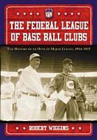 The Federal League of Base Ball Clubs PDF