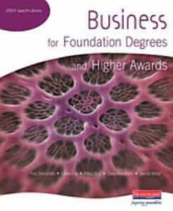 Business for Foundation Degrees and Higher Awards