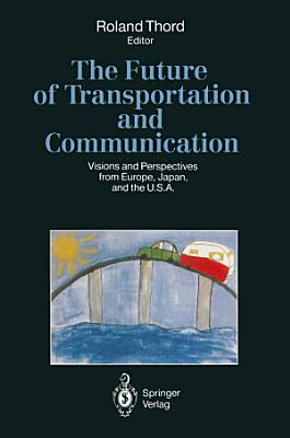 The Future of Transportation and Communication PDF