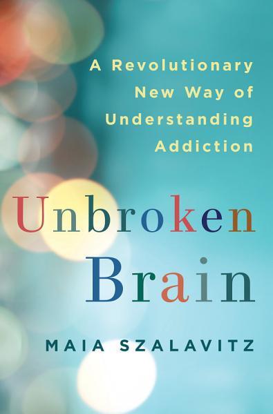 Download Unbroken Brain Book