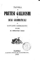 Tavola di pretesi gallicismi e dubj grammaticali di Giovanni Gherardini