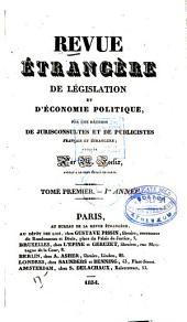 Revue étrangère de législation et d'économie politique: Volume1