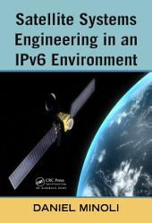 Satellite Systems Engineering in an IPv6 Environment