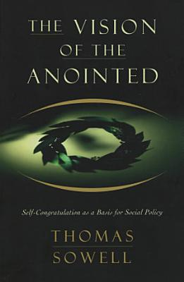The Vision of the Anointed