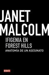 Ifigenia en Forest Hills: Anatomía de un asesinato