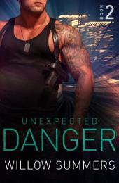 Unexpected Danger (Skyline Trilogy 2)