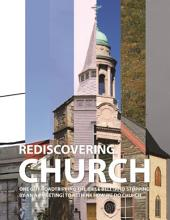 Rediscovering Church: One Guy Roadtripping the Bible Belt (and Stopping By an AA Meeting) to Rethink How We Do Church