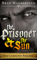 The Prisoner and the Sun  The Complete Trilogy PDF