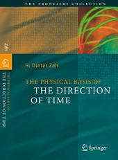 The Physical Basis of The Direction of Time: Edition 5