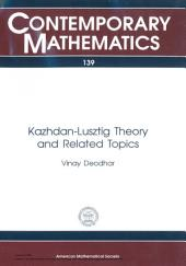 Kazhdan-Lusztig Theory and Related Topics: Proceedings of an AMS Special Session Held May 19-20, 1989 at the University of Chicago, Lake Shore Campus, Chicago, Illinois