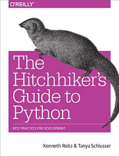 The Hitchhiker s Guide to Python Book