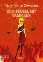 Zum Teufel mit Vampiren PDF