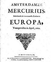 Amsterdamse Mercurius, behelsende de voornaamste zaaken in Europa, voorgevallen in ...