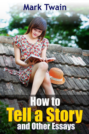 How to Tell a Story and Other Essays PDF