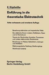 Einführung in die theoretische Elektrotechnik: Ausgabe 8
