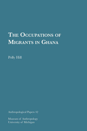 The Occupations of Migrants in Ghana PDF