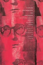 Multitudinous Heart: Selected Poems: A Bilingual Edition