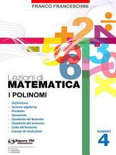 Lezioni di Matematica 4 - I Polinomi