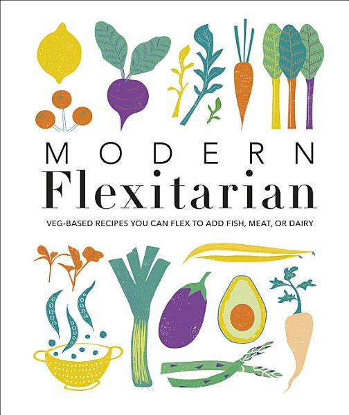 Download Modern Flexitarian Book