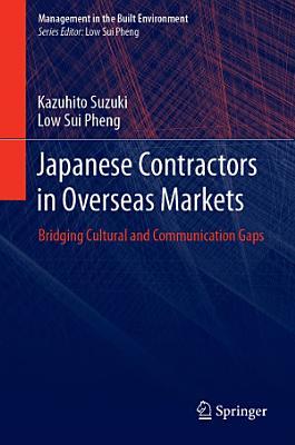 Japanese Contractors in Overseas Markets