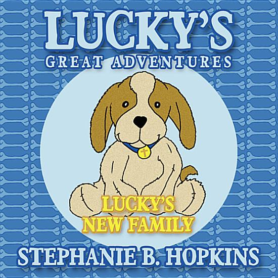 Lucky s Great Adventures PDF
