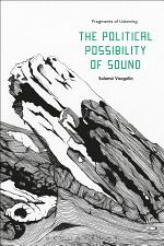 The Political Possibility of Sound