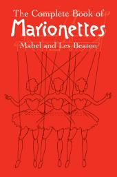 The Complete Book of Marionettes