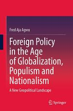 Foreign Policy in the Age of Globalization, Populism and Nationalism