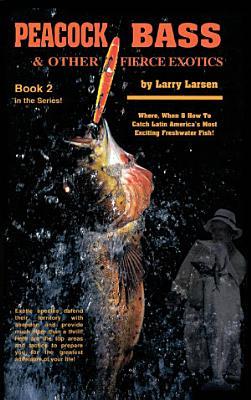 Peacock Bass   Other Fierce Exotics PDF