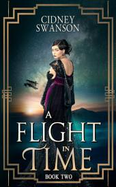 A Flight in Time: A Time Travel Novel