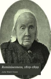 Reminiscences: 1819-1899