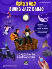 Just for Fun: Swing Jazz Banjo: 12 Swing Era Classics from the Golden Age of Jazz for Easy Banjo TAB