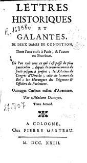 Lettres historiques et galantes, de deux dames de condition: dont l'une étoit á Paris, & l'autre en Province ...