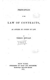 Principles of the Law of Contracts: As Applied by Courts of Law